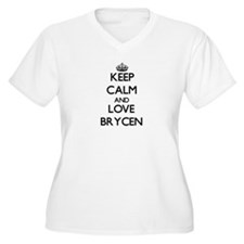 Keep Calm and Love Brycen Plus Size T-Shirt