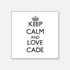 Keep Calm and Love Cade Sticker