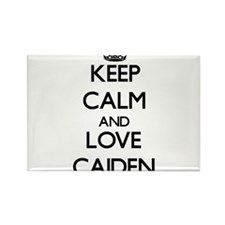 Keep Calm and Love Caiden Magnets