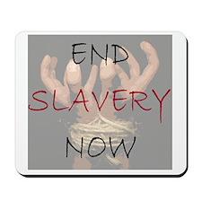 END SLAVERY NOW Mousepad