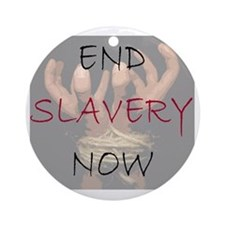 END SLAVERY NOW Round Ornament