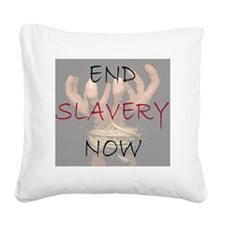 END SLAVERY NOW Square Canvas Pillow