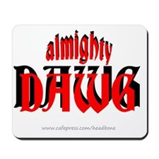 almighty dawg Mousepad