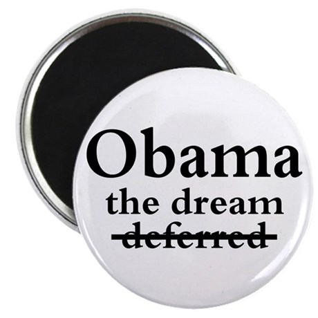 """Obama: The Dream Not Deferred 2.25"""" Magnet (100 pa"""