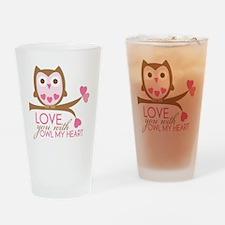 owlmyheart copy Drinking Glass