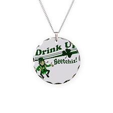 drink up beetchiz Necklace