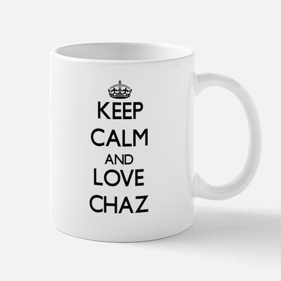 Keep Calm and Love Chaz Mugs