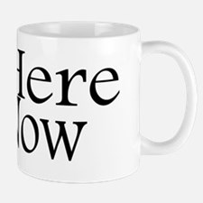 Be Here Now up Mug