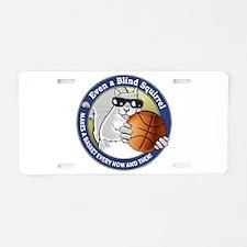 Basketball Blind Squirrel Aluminum License Plate