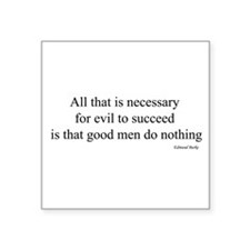 """All that is necessary Square Sticker 3"""" x 3"""""""