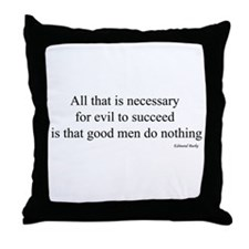 All that is necessary Throw Pillow