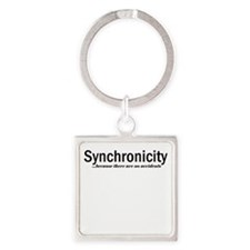 Synchronicity no accidents up Square Keychain
