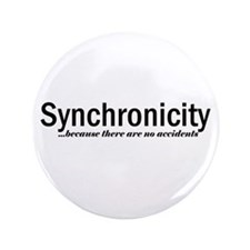 """Synchronicity no accidents 3.5"""" Button"""