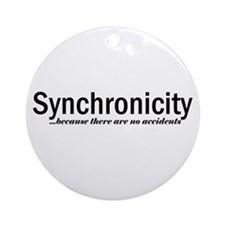Synchronicity no accidents Round Ornament