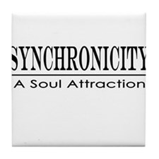 Syncronicity-soul attraction-low Tile Coaster