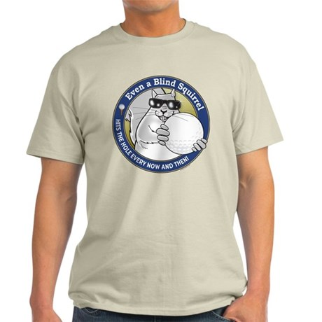 Golf Blind Squirrel Light T-Shirt