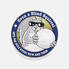 """Golf Blind Squirrel 3.5"""" Button"""
