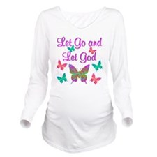 LET GO AND LET GOD Long Sleeve Maternity T-Shirt