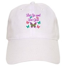 LET GO AND LET GOD Baseball Cap