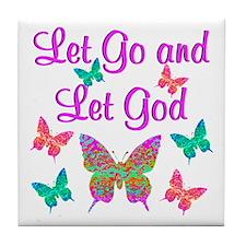 LET GO AND LET GOD Tile Coaster