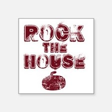 "RockTheHouseRed Square Sticker 3"" x 3"""