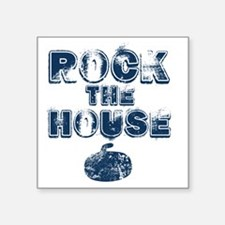 "RockTheHouseBlue Square Sticker 3"" x 3"""