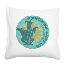 pperro redondo2 Square Canvas Pillow