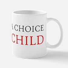 CHOICE w BG Mug