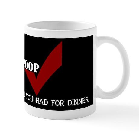 poopfordinner_mpad Mug