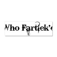 Who_Fartlekd Car Magnet 10 x 3