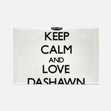 Keep Calm and Love Dashawn Magnets