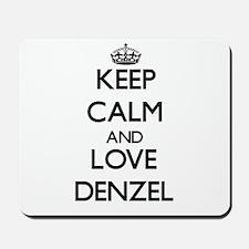 Keep Calm and Love Denzel Mousepad