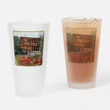 zombie_ahead Drinking Glass
