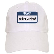 Feeling extroverted Baseball Baseball Cap