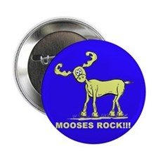 Blue MOOSES ROCK Button