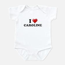I LOVE CAROLINE T-SHIRT CAROL Infant Bodysuit