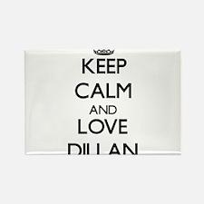 Keep Calm and Love Dillan Magnets