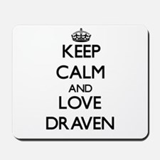 Keep Calm and Love Draven Mousepad
