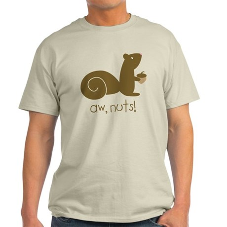 Aw Nuts Squirrel Light T-Shirt