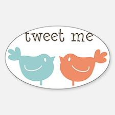 Tweet Me Birds Decal