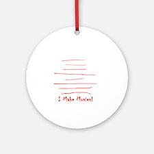 Moviemaker-Tm Round Ornament