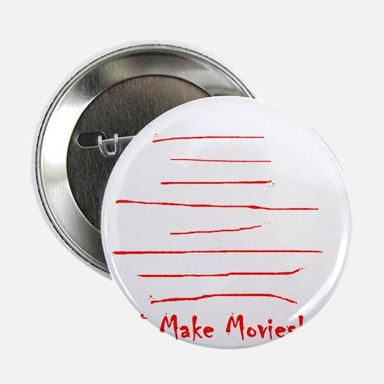 """Moviemaker-Tm 2.25"""" Button"""