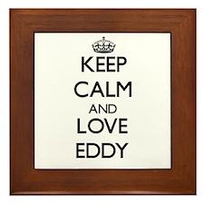 Keep Calm and Love Eddy Framed Tile