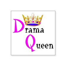 """Drama Queen Square Sticker 3"""" x 3"""""""