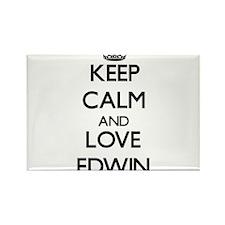 Keep Calm and Love Edwin Magnets