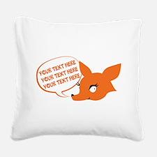 CUSTOM TEXT Cute Fox Square Canvas Pillow