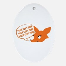 CUSTOM TEXT Cute Fox Ornament (Oval)