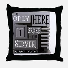 2-broke Throw Pillow