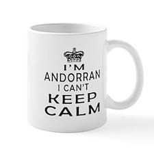 I Am Andorran I Can Not Keep Calm Mug