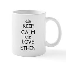 Keep Calm and Love Ethen Mugs